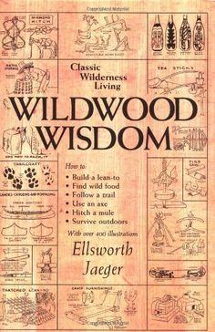 Wildwood Wisdom. Wilderness Living