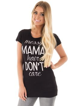 Lime Lush Boutique - Black 'Messy Mama Hair Don't Care' Printed Slogan Tee…large