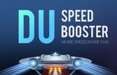 DU Speed Booster Means More Speed and More Fun! (Sponsored Review)