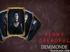 Penny Dreadful: Demimonde  Android Game - playslack.com , gather cards with non-identical heroes. combat other players and do different work. journey to non-identical areas of Victorian London in this game for Android based on well-kown TV successions. Create your own team of characters like vampires, combatant Frankenstein, Dorian achromatic, and many others. Each character is distinctive and has incredible qualities. Take part in paper fights with powerful oppositions. unravel puzzles.