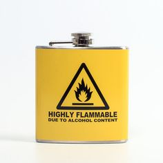 Highly Flammable Flask, $15, now featured on Fab.