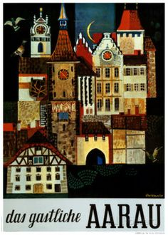 Aarau Switzerland Tourism Poster By Roland Guignard 1983 by Visoni Tourism Poster, Poster Ads, Most Beautiful Cities, Wonderful Places, Switzerland Tourism, Swiss Design, Vintage Travel Posters, Retro Posters, Travel Illustration