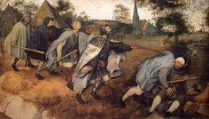 Pieter Bruegel - Parable of the Blind Leading the Blind (1568).