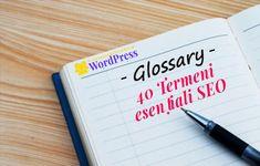 40 Termeni SEO pe care trebuie să le cunoască un Blogger Seo, Canon, Wordpress, Bullet Journal, Cannon