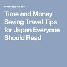 Time and Money Saving Travel Tips for Japan Everyone Should Read