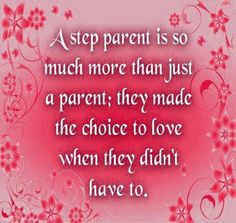 A Step Parent Quote Family Blended Divorce Remarriage