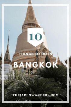 10 things to do in Bangkok | Bangkok | Thailand | South East Asia | Asia | Travel | Backpacking | What to do in Bangkok | Tuk Tuk | Chinatown | Temples | Wat Phra Kaew | Wat Pho | Wat Arun | Jim Thompson House | Floating Market Bangkok | Solo Travel | Female Solo Traveler | Street Food in Bangkok