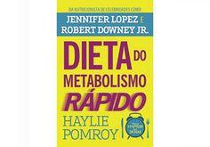 Dieta do metabolismo rápido: dá pra perder até 10 quilos em 28 dias!