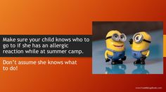 Make sure your child knows who to go to if she has an allergic reaction while at summer camp. Don't assume she knows what to do!  #foodallergies