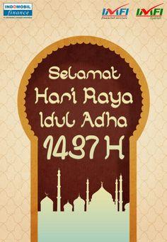 #iduladha #2016 #selamatiduladha #hariraya #indomobilfinance #indomobil #imfi #indonesia