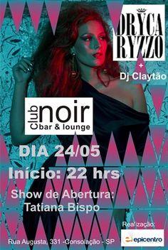 A cantora Dryca Ryzzo se apresenta no palco do Club Noir, na Rua Augusta, no próximo dia 24, a partir das 23h. os ingressos para o espetáculo custam até R$ 10.
