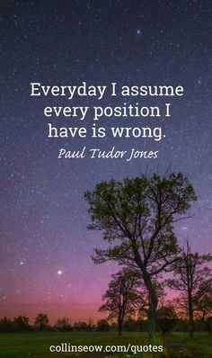 Find out more about Paul Tudor Jones Quote on Assume Position Wrong. Like the quote? Share it with your friends on social medias. Motivating Quotes, Positive Quotes, Paul Tudor Jones, Habit Quotes, Trading Quotes, Conversational English, Stock Charts, You Can Do Anything, Day Trading
