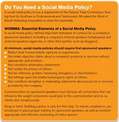Word Of Mouth Marketing Association (WOMMA) and social media policy requirements.