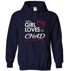 This Girl Love CHAD - #tshirt designs #men hoodies. I WANT THIS =>…