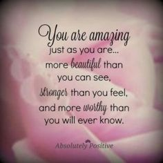 You Are Amazing Quotes #YouAreAmazing #Quotes #Love #inspiration #lovequotes
