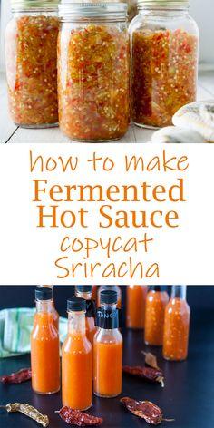 Fermented Hot Sauce Recipe, Hot Sauce Recipes, Hot Sauce Canning Recipe, Relish Recipes, Appetizer Recipes, Healthy Recipes, Real Food Recipes, Cooking Recipes, Healthy Food