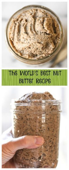 The World's Best Nut Butter Recipe. The food processor does most of the work and it's the most delicious and healthy nut butter ever!