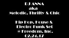 Hip Hop, House & Electro Funk Set @ Freedom, Inc. Winter 2017, Music Is Life, Hip Hop, Freedom, House, Liberty, Political Freedom, Home, Hiphop