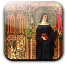 St. Scholastica (480-543), sister of St. Benedict, consecrated her life to God from her earliest youth. After her brother went to Monte Cassino, where he established his famous monastery, she took up her abode in the neighborhood at Plombariola, where she founded and governed a monastery of nuns, about five miles from that of St. Benedict, who, it appears, also directed his sister and her nuns.
