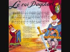 (1958) Le roi Dagobert, interprétée par Les Quatre Barbus et Lucienne Vernay (Extrait de Rondes et chansons de France Vol. 1) «Le roi Dagobert (vers 600-639)...
