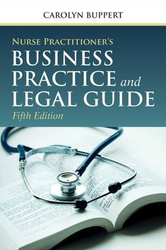 Now in its Fifth Edition, Nurse Practitioner's Business Practice and Legal Guide continues to provide a solid foundation for students and practicing nurses to b Nurse Anesthetist, Nurse Practitioner, School Nurse Certification, Cna School, School Tips, School Stuff, What Is Nursing, Lpn Programs, Certificate Programs