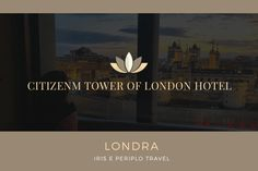 CitizenM Tower of London Hotel - Iris e Periplo Travel London Hotels, Tower Of London, Iris, Poster, Travel, Viajes, Destinations, Traveling, Trips