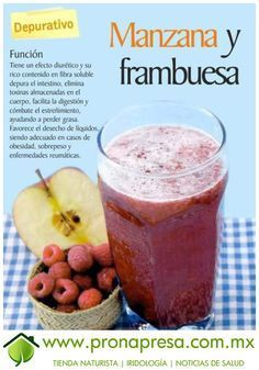 Jugo Natural de Manzana y Frambuesa: Depurativo. #ConsejosDeSalud #TipsSaludables #Depurativo