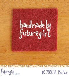 Tutorial: Embroidery On Felt on Futuregirl at http://www.futuregirl.com/craft_blog/2007/5/tutorial-embroider-on-felt.aspx