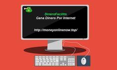 Ganar Dinero Por Internet 2016 desde tu casa y sin invertir