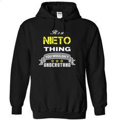 Its a NIETO thing. - #gray tee #sweatshirt for girls. MORE INFO => https://www.sunfrog.com/Names/Its-a-NIETO-thing-Black-18293465-Hoodie.html?68278