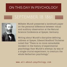 18th September 1861. Wilhelm Wundt presented a landmark paper in the history of experimental psychology. Click on image or GO HERE --> www.all-about-psychology.com for free psychology information & resources. #psychology