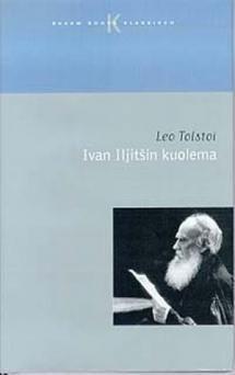 Ivan Iljitšin kuolema | Kirjasampo.fi - kirjallisuuden kotisivu