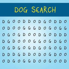 The word 'dog' is hidden in the jumbled letters below. Search from left to right, top to bottom and diagonally from left to right.  Have you found it yet?