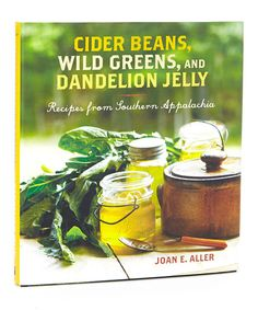 This Cider Beans, Wild Greens, and Dandelion Jelly Cookbook is perfect! #zulilyfinds
