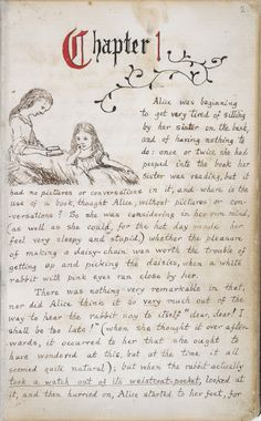 "¤ The original ""Alice in Wonderland"" manuscript ~  Lewis Carroll. Chapter One with Alice's portrait"