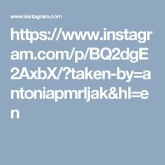 https://www.instagram.com/p/BQ2dgE2AxbX/?taken-by=antoniapmrljak&hl=en