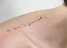 believe in yourself quotes tattoo