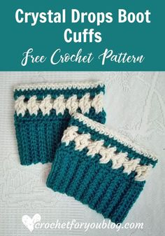 Crochet Crystal Drops Boot Cuffs Free Pattern - Crochet For You Here is matching pair of Boot Cuff for Crystal Drops Beanie! This boot cuffs can be adjusted to any size. I used Red Heart Super Saver - Real Teal & Aren. Crochet Boots, Crochet Clothes, Crochet Headbands, Knit Headband, Baby Headbands, Crocheted Slippers, Chunky Crochet, Crochet Granny, Irish Crochet