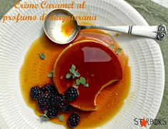 Starbooks: CREME CARAMEL AL PROFUMO DI MAGGIORANA (Marjoram-scented Crème Caramel) Creme Caramel, Panna Cotta, Ethnic Recipes, Desserts, Food, Cream, Tailgate Desserts, Creme Brulee, Dulce De Leche