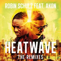 Heatwave (feat. Akon) - DJ Katch Remix, a song by Robin Schulz, Akon, DJ Katch on Spotify