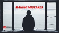 Les Brown: Things You Learn From Making Mistakes (Motivational Video)