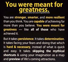 Believe in yourself and all that you can achieve.  Mindset is a powerful tool!