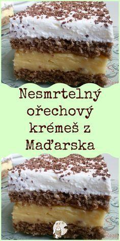 Pudding Desserts, Dessert Recipes, Hungarian Desserts, Czech Recipes, Little Cakes, How Sweet Eats, Sweet Recipes, Baking Recipes, Bakery