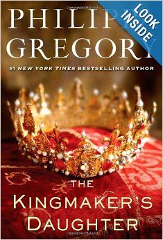 The Kingmaker's Daughter by Philipa Gregory Have read all of Gregory's books.  Wonderful historical fiction. Adore British history!