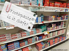 Is Toothpaste Safe - Simple Life Mom