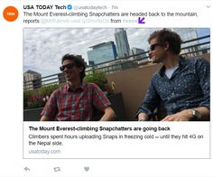 REAL NEWS COVERAGE at SXSW > USA Today Tech covering the Snapchatters that climbed Mount Everest #sxsw #image