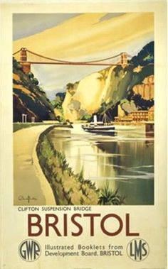 England - Bristol - Vintage Travel Poster - GWR / LMS Artwork by Claude Buckle. Bristol borders the counties of Somerset and Gloucestershire, with the historic cities of Bath and Gloucester to the south east and the north respectively. Posters Uk, Train Posters, Railway Posters, Cool Posters, British Travel, Travel Uk, Spain Travel, Travel Guide, National Railway Museum