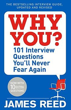 [Free eBook] Why You?: 101 Interview Questions You'll Never Fear Again Author James Reed,