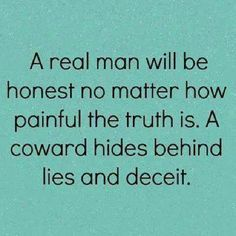 Quote About Real Man Gallery a real man quotes real man cheating quotes Quote About Real Man. Here is Quote About Real Man Gallery for you. Quote About Real Man love quote real man gives lady stock vector royalty free. True Quotes, Great Quotes, Quotes To Live By, Funny Quotes, Inspirational Quotes, Coward Quotes, Quotes Quotes, Liars Quotes, Quotes About Liars
