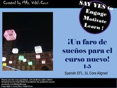 Do you need to motivate your Spanish class? Do you want to make writing exciting?  Un faro de sueos para el curso nuevo- is a great Spanish writing activity/project.  The students enjoy creating their paper lantern full of dreams for the semester, course, new nine weeks, beginning of the year, or just to re-focus on the goals ahead.